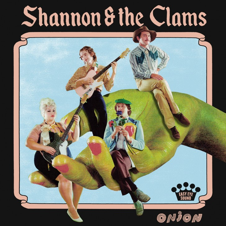 Shannon & The Clams; Album art: Onion